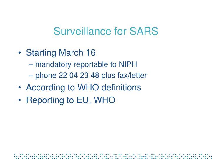 Surveillance for SARS