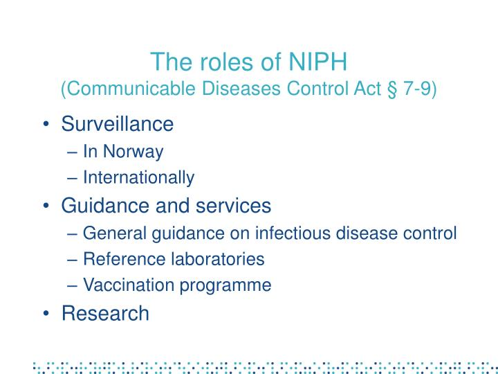 The roles of NIPH