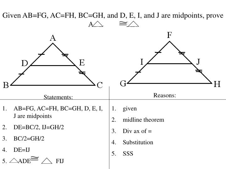 Given AB=FG, AC=FH,