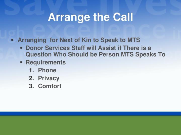 Arrange the Call