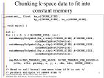 chunking k space data to fit into constant memory