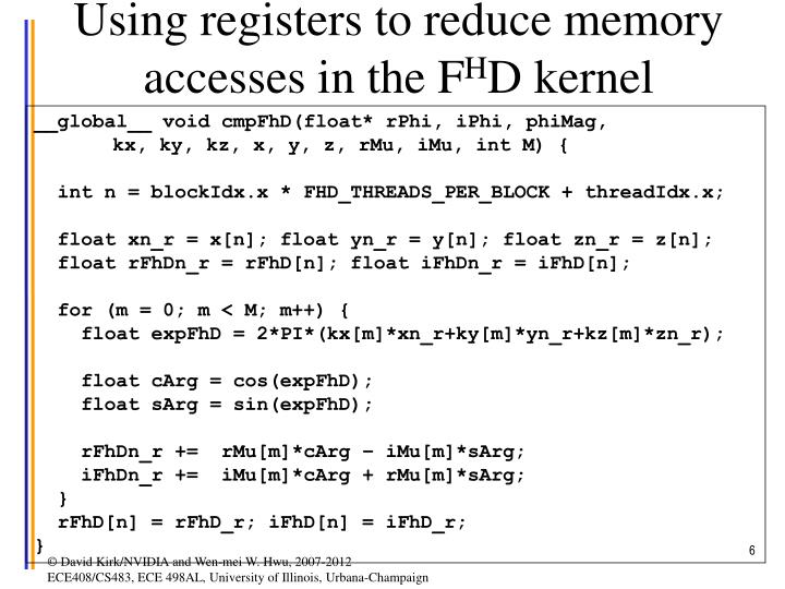 Using registers to reduce memory accesses in the F