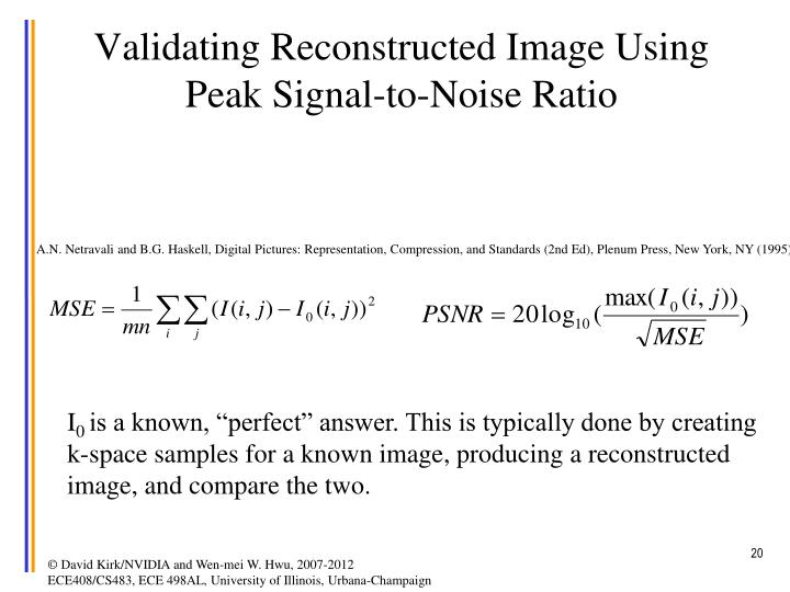 Validating Reconstructed Image Using Peak Signal-to-Noise Ratio