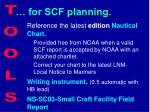 for scf planning