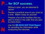 for scf success