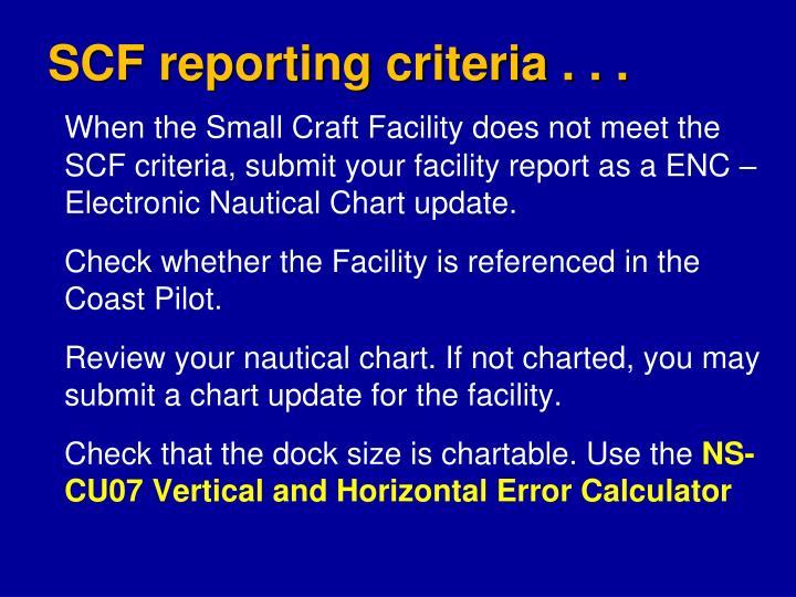 SCF reporting criteria . . .