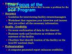 the focus of the scf program