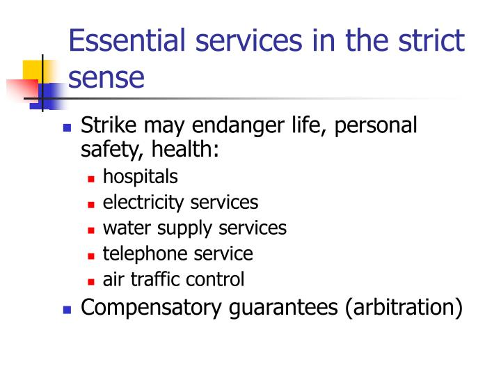 Essential services in the strict sense