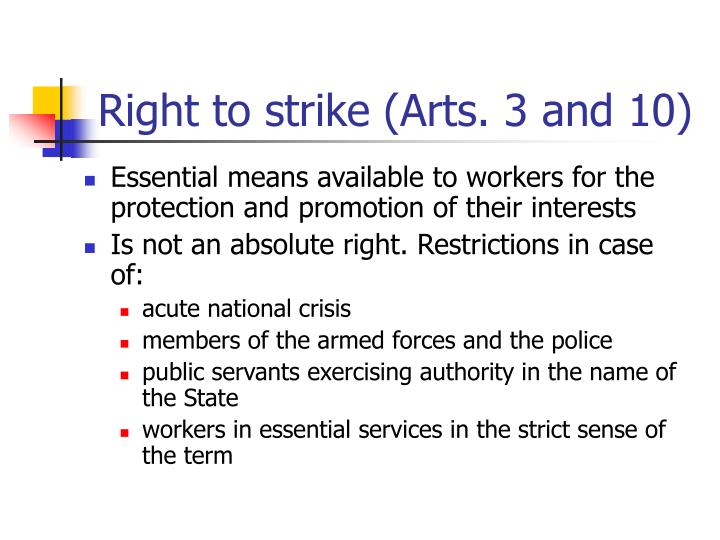 Right to strike (Arts. 3 and 10)