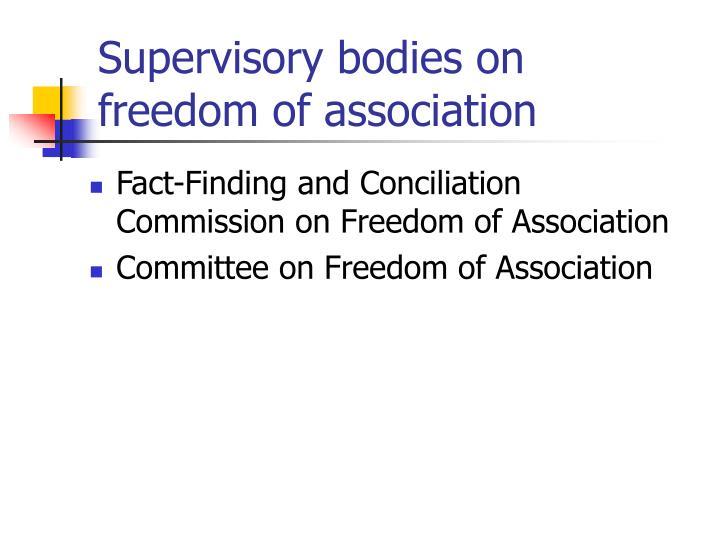 Supervisory bodies on freedom of association