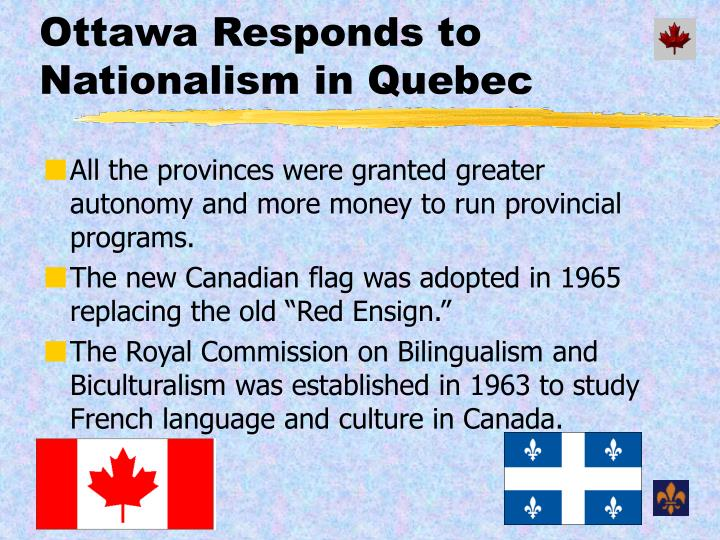 Ottawa Responds to Nationalism in Quebec