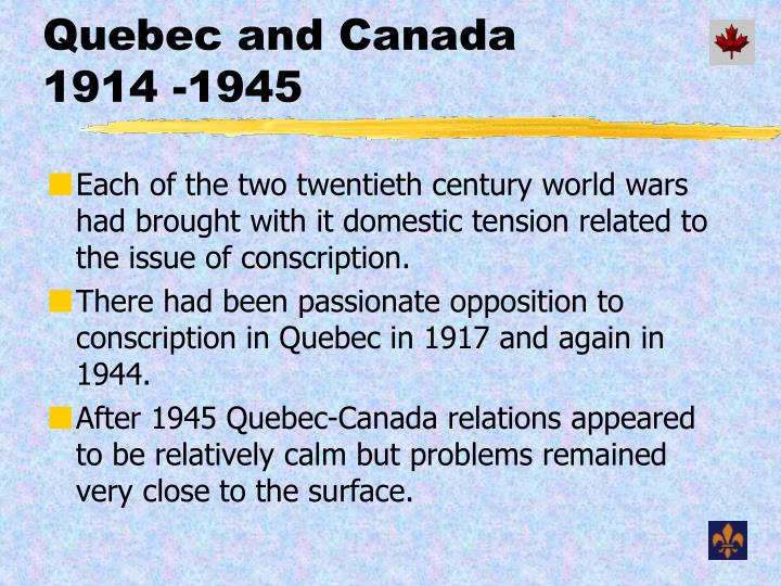 Quebec and canada 1914 1945