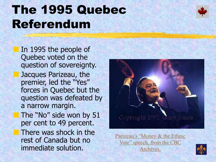 The 1995 Quebec Referendum
