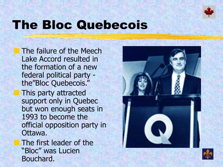 The Bloc Quebecois