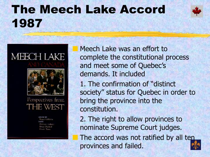 The Meech Lake Accord 1987