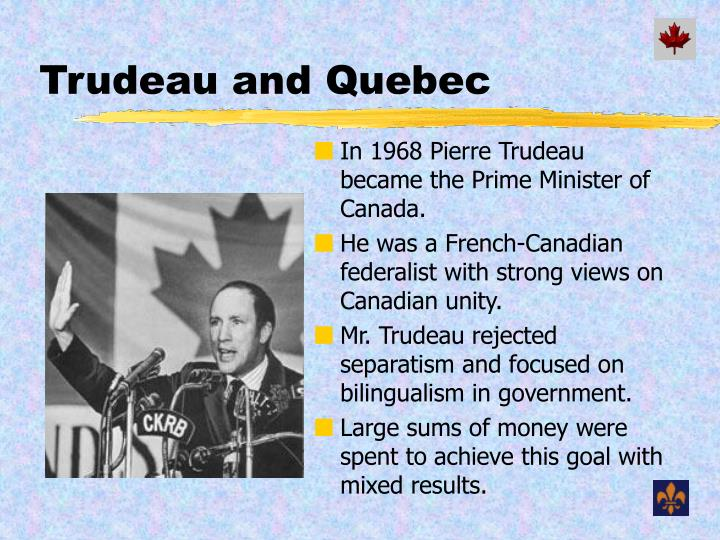 Trudeau and Quebec