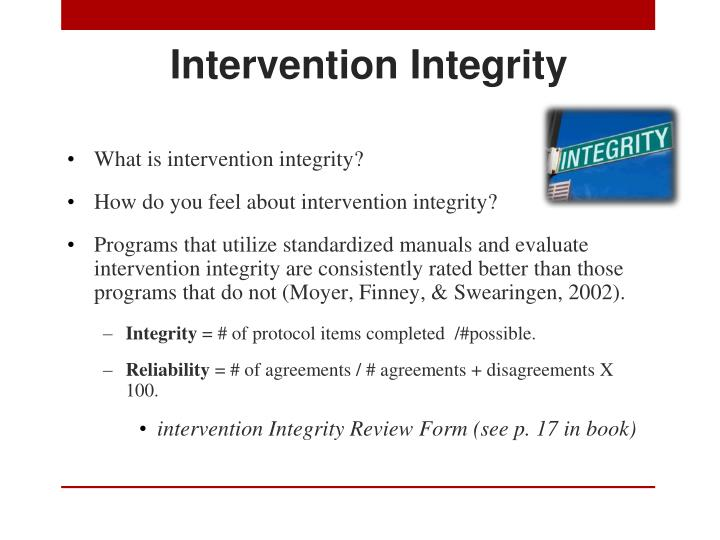 Intervention Integrity