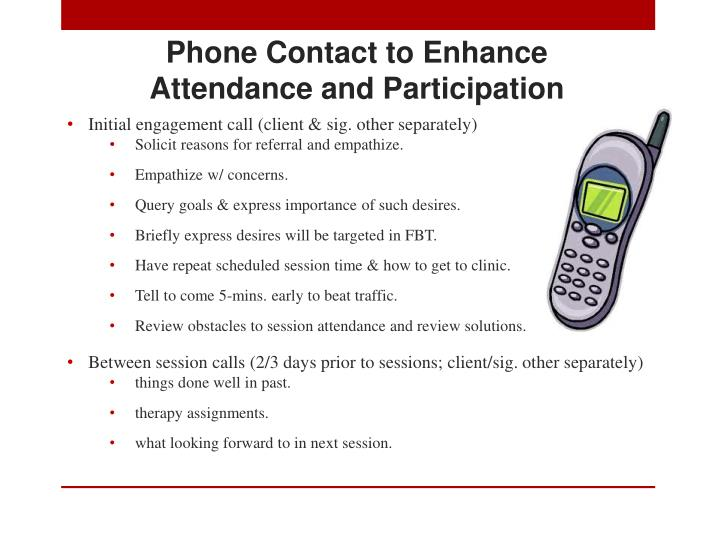 Phone Contact to Enhance Attendance and Participation