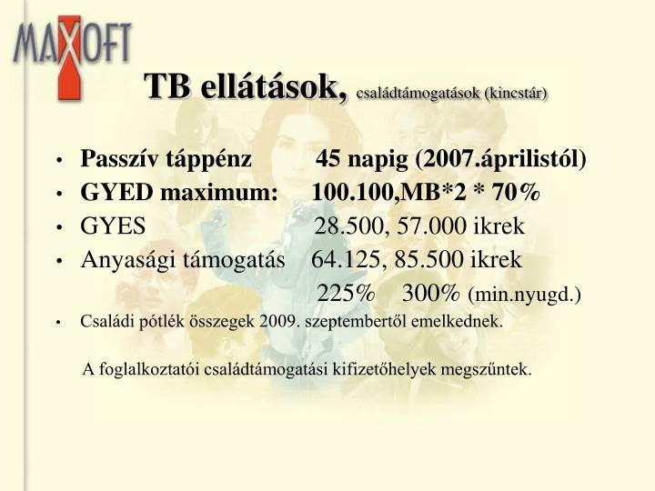 TB ellátások,