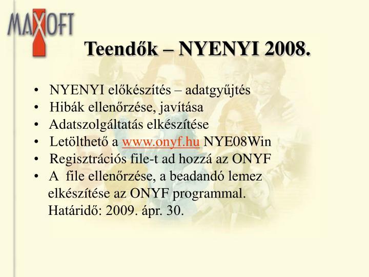 Teendők – NYENYI 2008.
