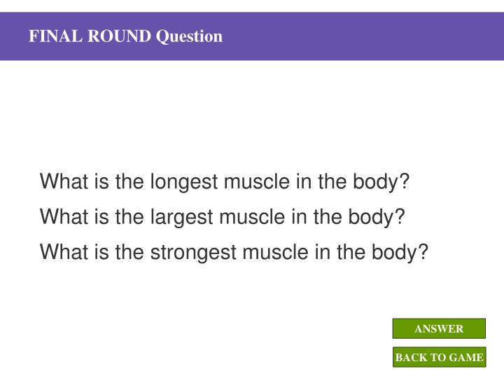 FINAL ROUND Question