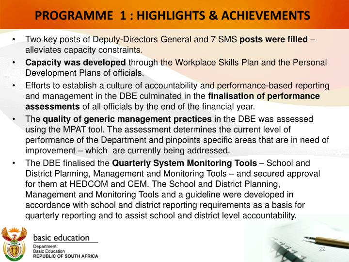 PROGRAMME  1 : HIGHLIGHTS & ACHIEVEMENTS