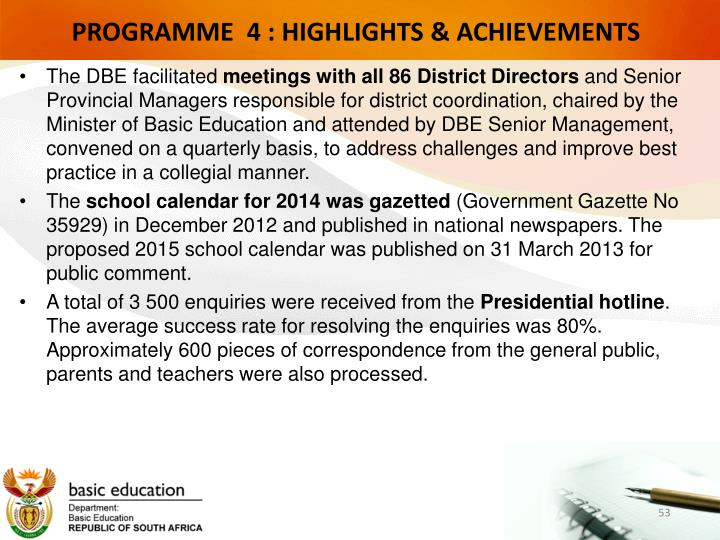 PROGRAMME  4 : HIGHLIGHTS & ACHIEVEMENTS