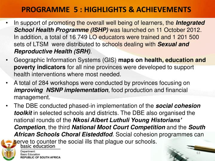 PROGRAMME  5 : HIGHLIGHTS & ACHIEVEMENTS