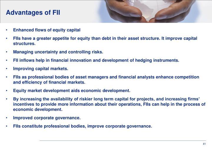 Advantages of FII
