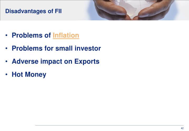 Disadvantages of FII