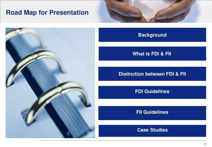 Road Map for Presentation