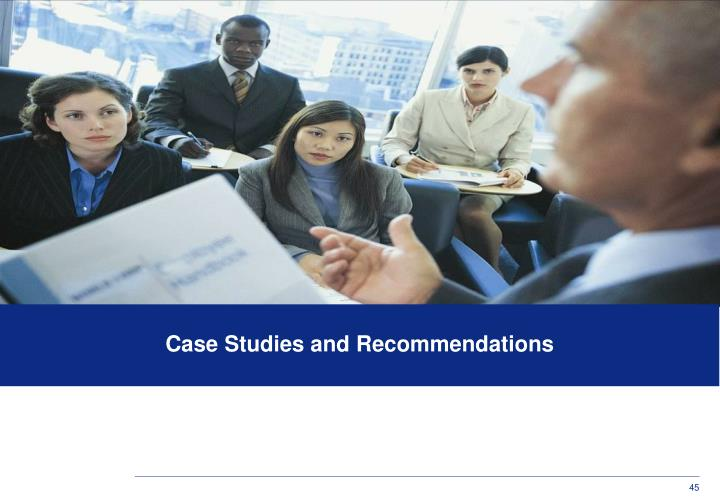 Case Studies and Recommendations