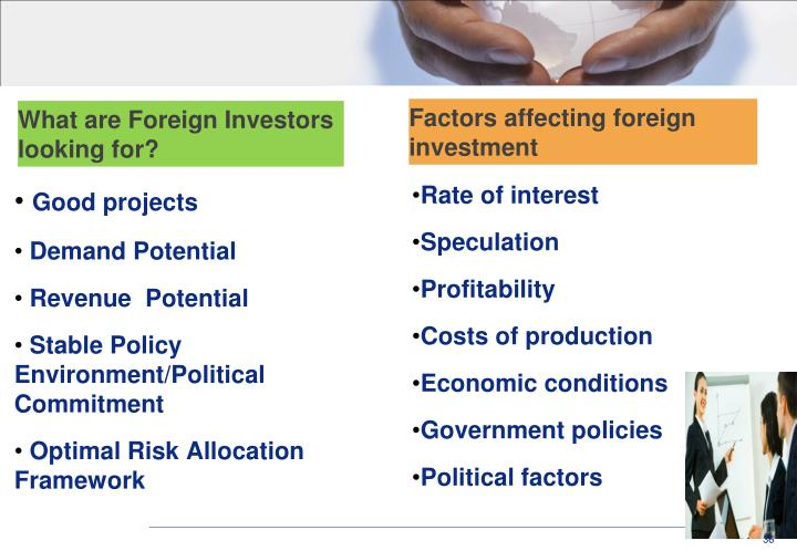 What are Foreign Investors looking for?