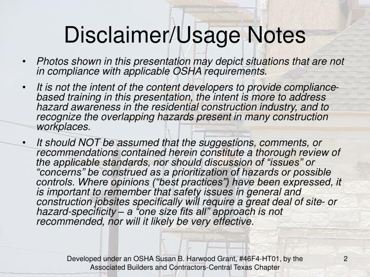 Disclaimer/Usage Notes