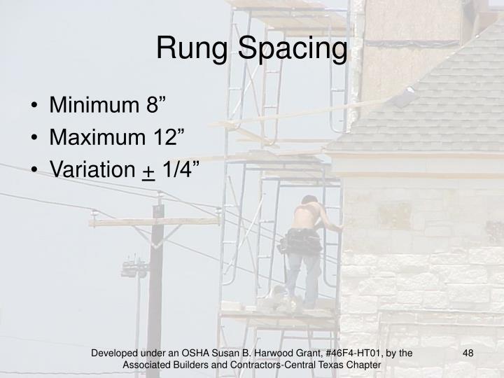 Rung Spacing