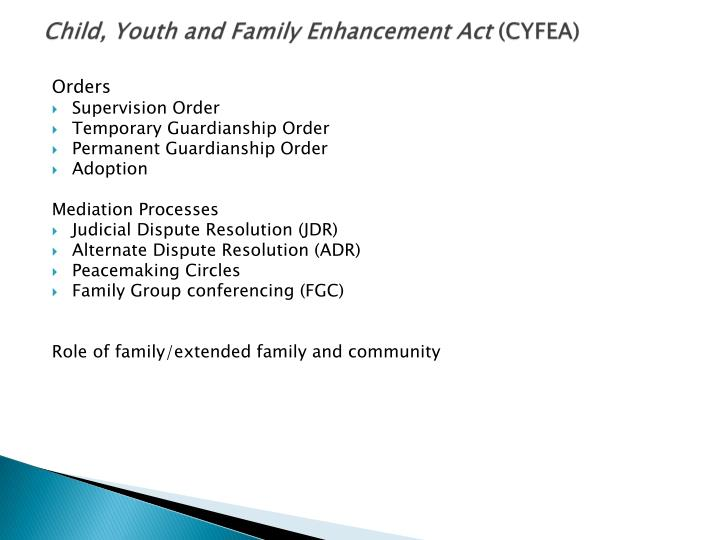 Child, Youth and Family Enhancement Act
