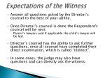 expectations of the witness