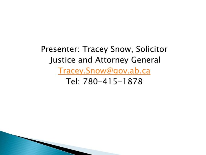 Presenter: Tracey Snow, Solicitor