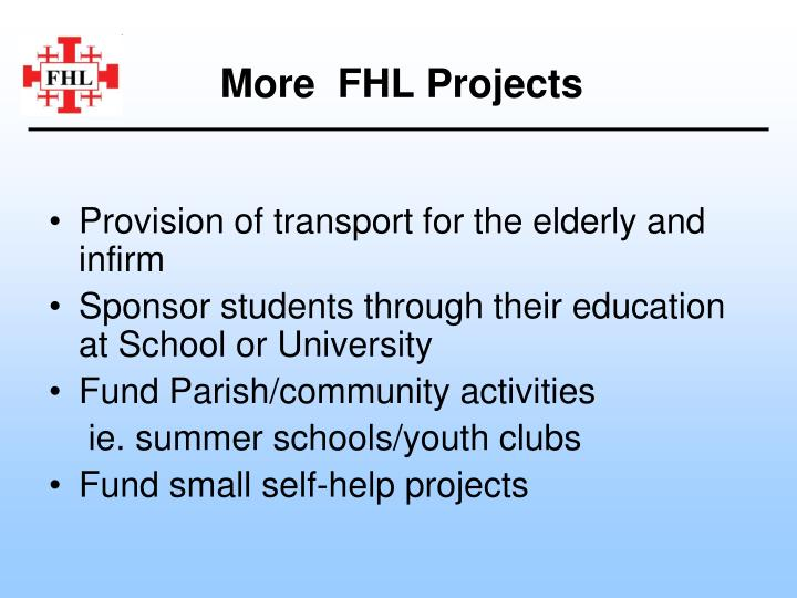 More  FHL Projects