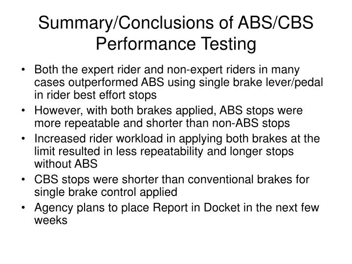 Summary/Conclusions of ABS/CBS Performance Testing