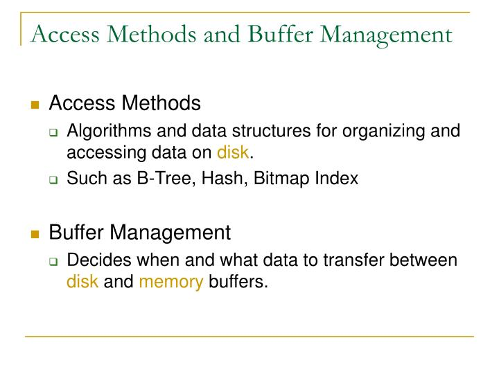 Access Methods and Buffer Management