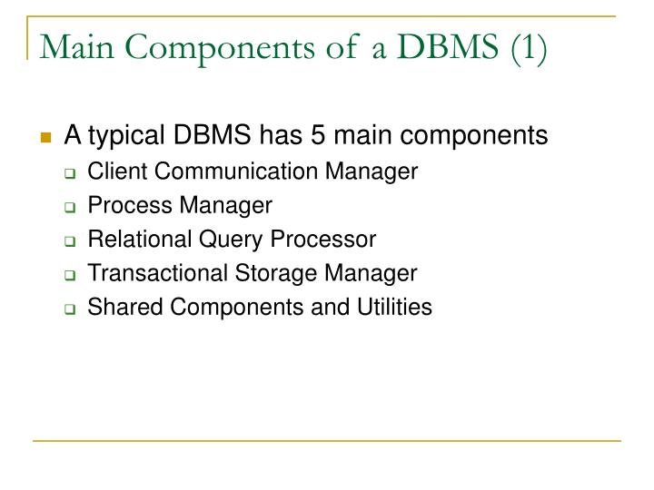 Main components of a dbms 1