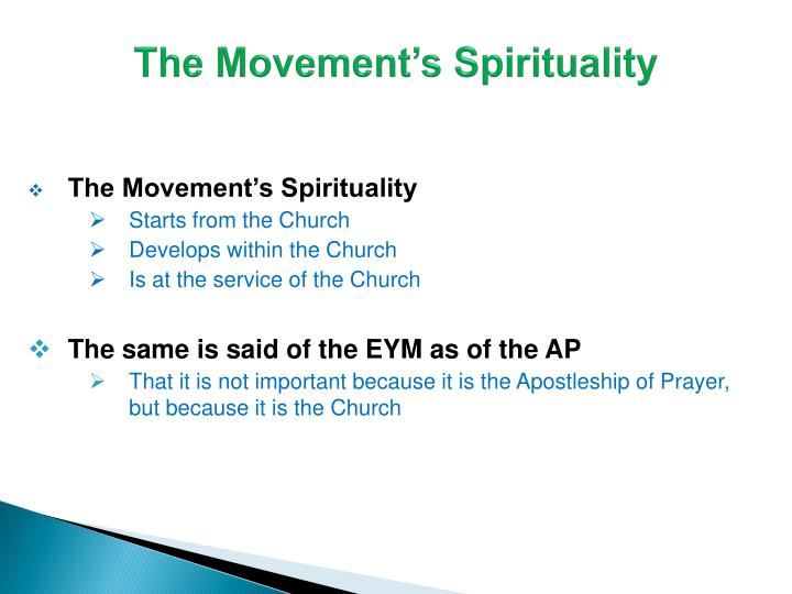 The Movement's Spirituality
