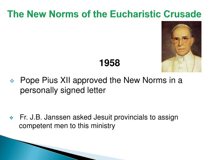The New Norms of the Eucharistic Crusade