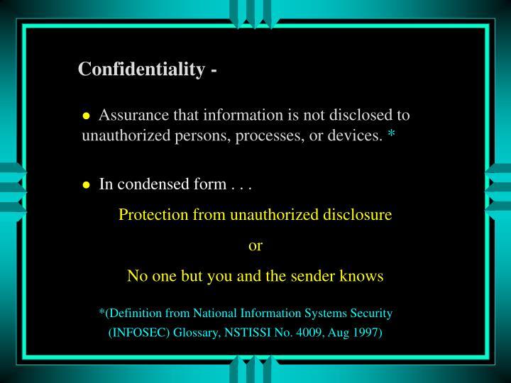 Confidentiality -