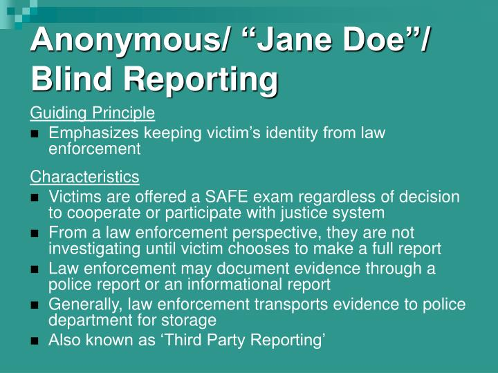 """Anonymous/ """"Jane Doe""""/ Blind Reporting"""