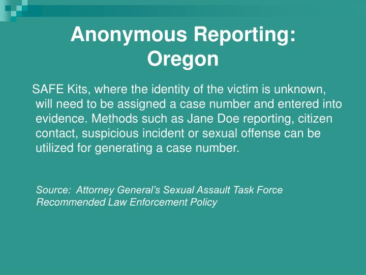 Anonymous Reporting: