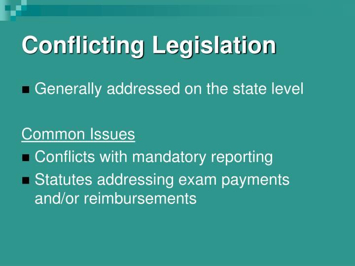 Conflicting Legislation