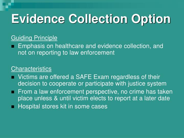 Evidence Collection Option