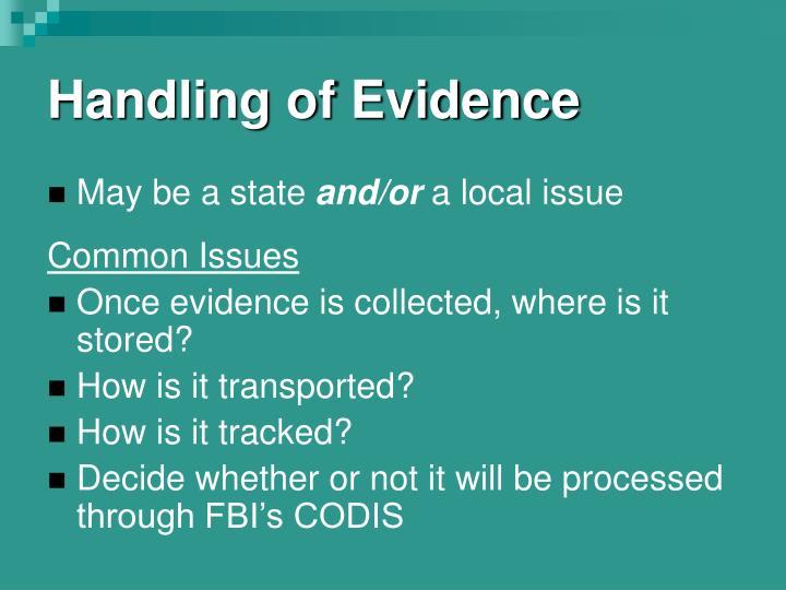 Handling of Evidence